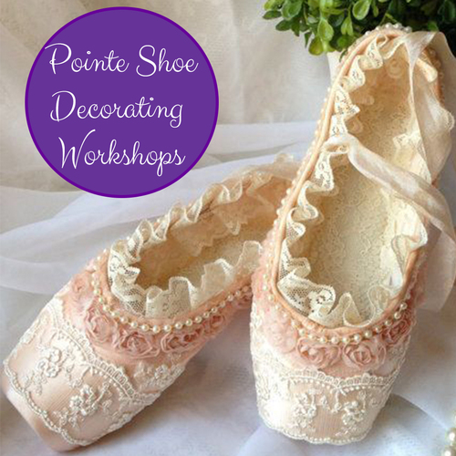 Pointe Shoe Decorating Workshops